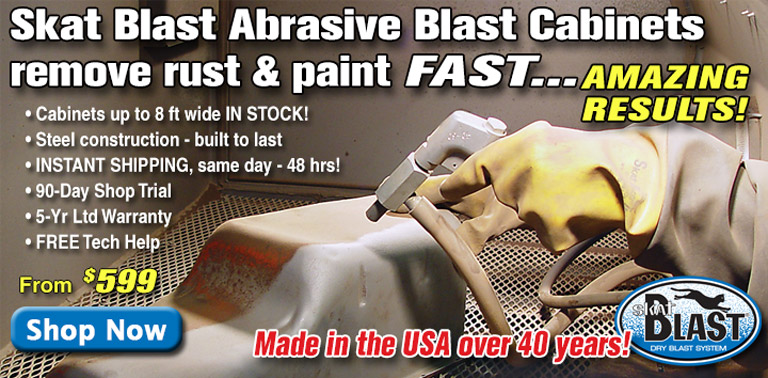 Skat Blast Cabinets remove rust and paint FAST!