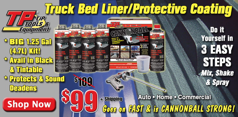 TP Tools Cannonball Bed Liner ON SALE!