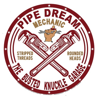 "Pipe Dream Tin Sign - 11-3/4"" Dia"